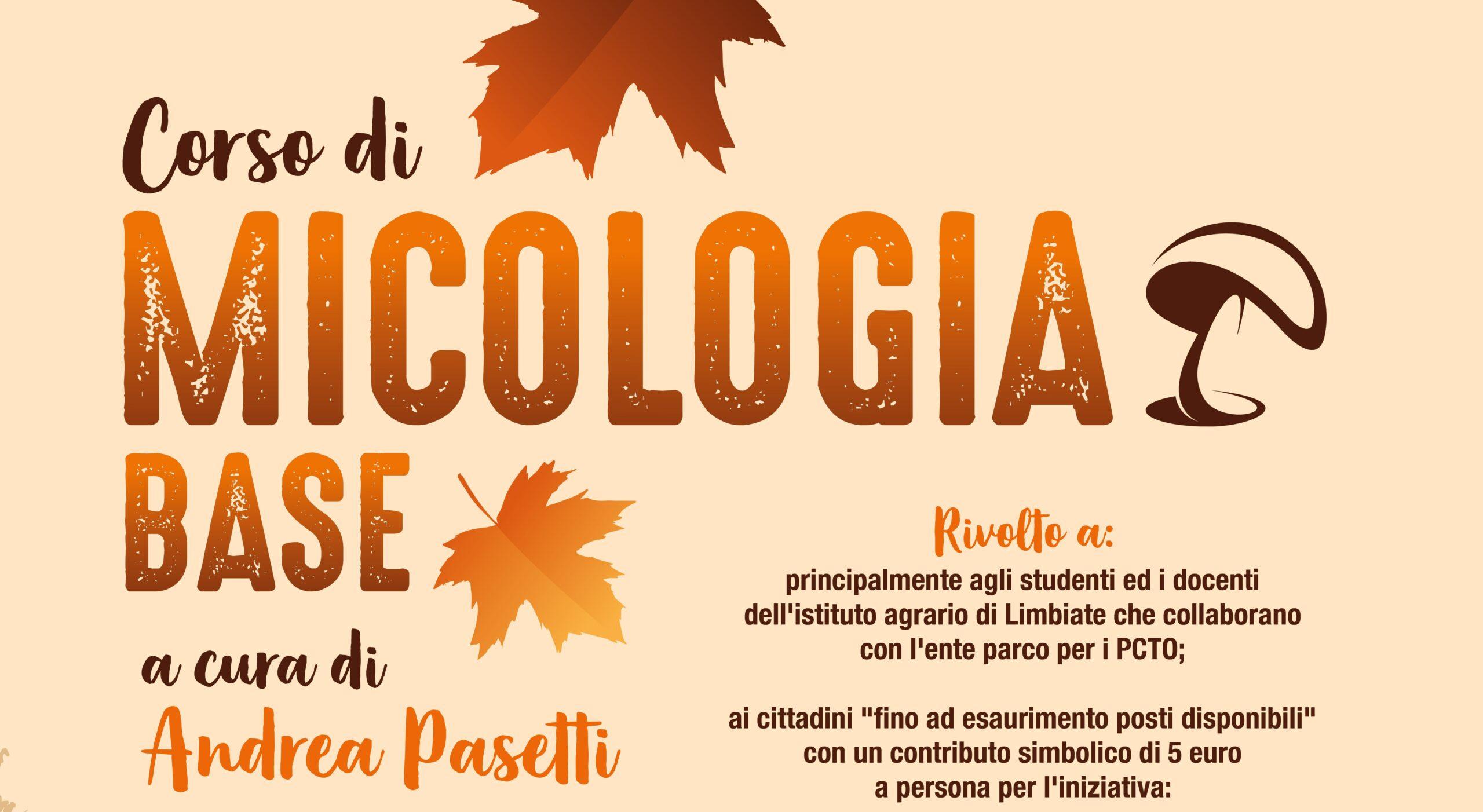 Corso gratuito di micologia con docente Andrea Pasetti, micologo e naturalista